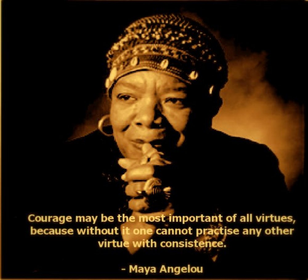 Maya on Courage